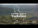 48 hour guide to Yorkshire