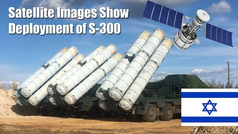 Israeli Satellite Company Reveals Alleged Site of First Syrian S 300 Deployment