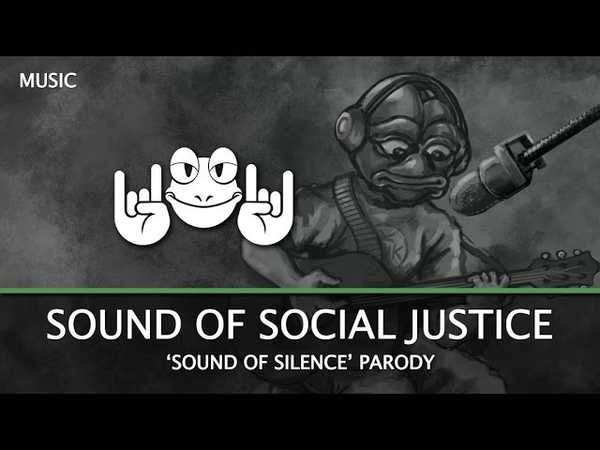 The Sound of Social Justice (Simon Garfunkel parody)