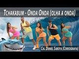 Tchakabum - Onda Onda Cia. Daniel Saboya (Coreografia)