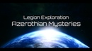 WoW : Glitchs Secrets BFA / Legion : Exploration the Movie - [Azerothian Mysteries]