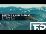 First State &amp Kyler England - Everywhere (Sunny Lax Remix) Teaser