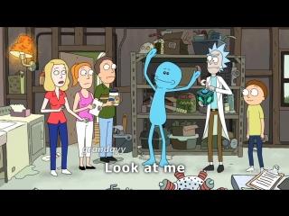 Mr Meeseeks - Look At Me