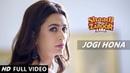 JOGI - Rajkumar Rao, Kriti Kharbanda Full Video Song Shaadi Mein Jaroor Aana