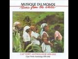 Various Artists - 1994 - Cape Verde Anthology 1959-1992, Disc 1