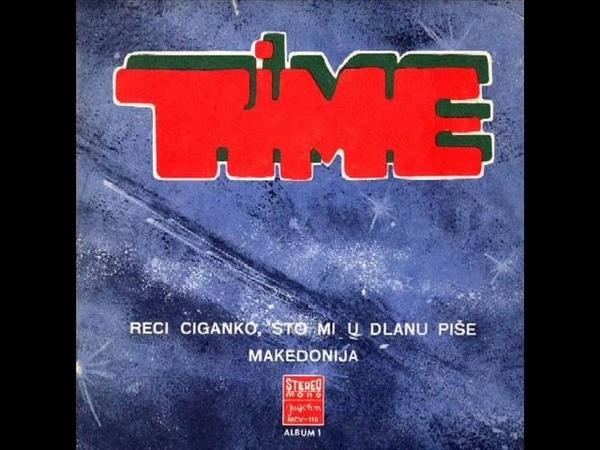 RECI CIGANKO, ŠTO MI U DLANU PIŠE - TIME (1973)
