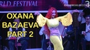 Oxana Bazaeva International Opening Gala Performance Ahlan Wa Sahlan Pt 2