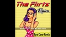 The Flirts Passion RARE Cover Remix High Energy Alex Mix Italo Disco