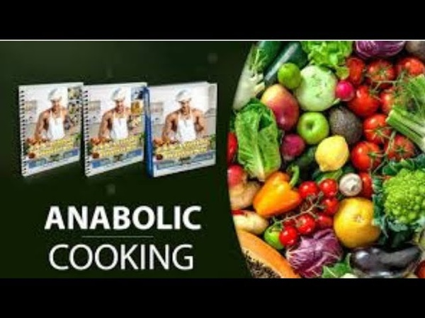 Anabolic cooking reviews - Anabolic cooking - An honest review of anabolic cooking