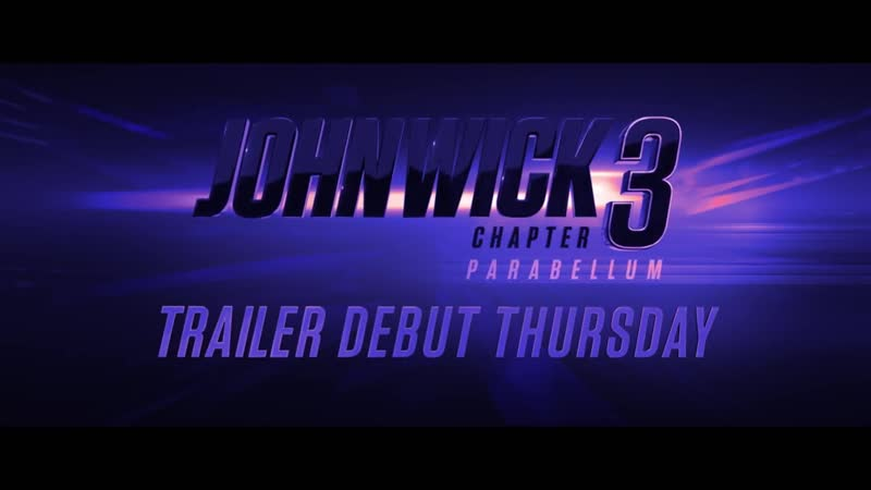 John Wick Chapter 3 Parabellum 2019 Movie Official Trailer Tease Keanu Reeves Halle Berry