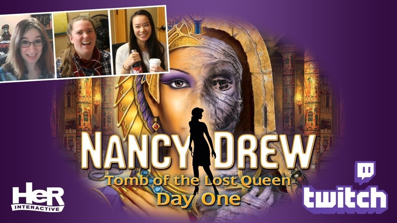 Nancy Drew Tomb of the Lost Queen [Day One Twitch] | HeR Interactive