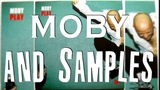 Moby and Samples (Play)