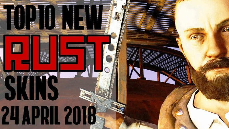 Xtab Skin Pix - Weekly Top 10 NEW Rust WORKSHOP Skins - 24 April 2018