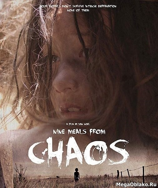 Девять трапез до анархии / Nine Meals from Chaos (2018/WEB-DL/WEB-DLRip)