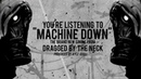 Dragged By The Neck / Machine Down [Lyric Video]