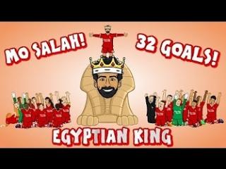 👑MO SALAH − EGYPTIAN KING👑 (All 32 Goals Mohamed Salah song)
