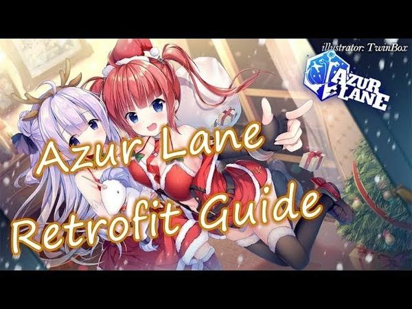 Azur Lane Retrofit Guide