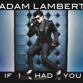 Adam Lambert альбом If I Had You