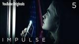 Impulse - Ep 5