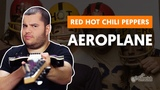 AEROPLANE - Red Hot Chili Peppers (aula de guitarra)