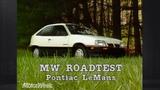 1988 Pontiac LeMans aka Opel Kadett (папа Daewoo Nexia) Ретро Обзор