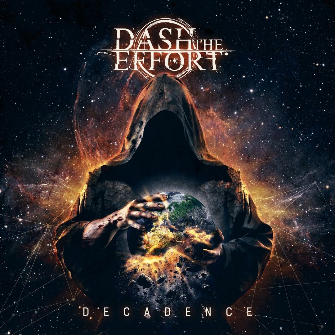 Dash the Effort - Decadence (2018)
