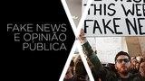 Voz Ativa - Fake News e Opini