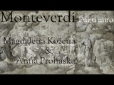 Monteverdi - Pur ti miro - Kozena (mezzo-soprano) &amp Prohaska (soprano)