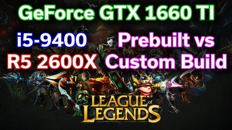 League of Legends @ 4K — i5-9400 vs R5 2600X — GTX 1660 TI — Battle of the $900 Gaming PC