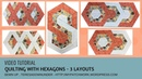 Video tutorial Quilting with hexagons - 3 ideas