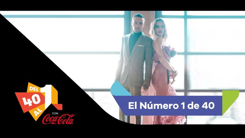 Liam Payne Rita Ora FOR YOU - Nº 1 de LOS40 28 de abril 2018