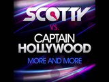 Scotty Vs. Captain Hollywood-More And More (Movetown Remix)