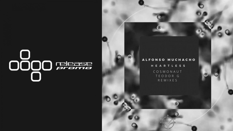 Alfonso Muchacho Heartless Cosmonaut Remix Stellar Fountain