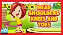 HEAD SHOULDERS KNEES and TOES Nursery Rhymes| Exercise Song for Kids