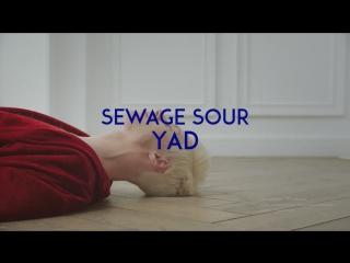 SEWAGE SOUR - YAD