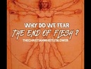Why Do We Fear the end of Flesh? Transhumanism the Bible