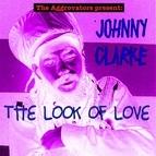 Johnny Clarke альбом The Look of Love