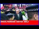Cumhurbaşkanı Erdoğana İngiltere'de Sevgi Seli 13 Mayıs 2018