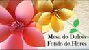 Mesa Dulce PASO A PASO, 1er paso FONDO con FLORES de Cartulina
