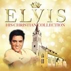 Elvis Presley альбом Elvis His Christian Collection