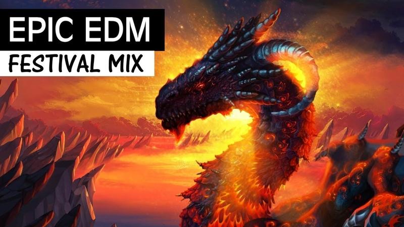 EPIC EDM MIX 2018 - Festival Electro House Bigroom Music Mix