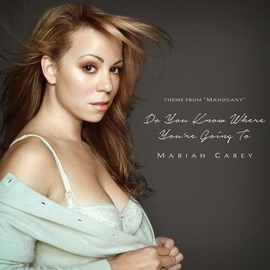 Mariah Carey альбом Do You Know Where You're Going To