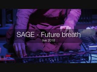 SAGE - Future breath