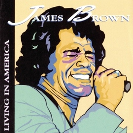 James Brown альбом Living In America