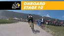 Onboard camera - Sequence of the day - Stage 10 - Tour de France 2018