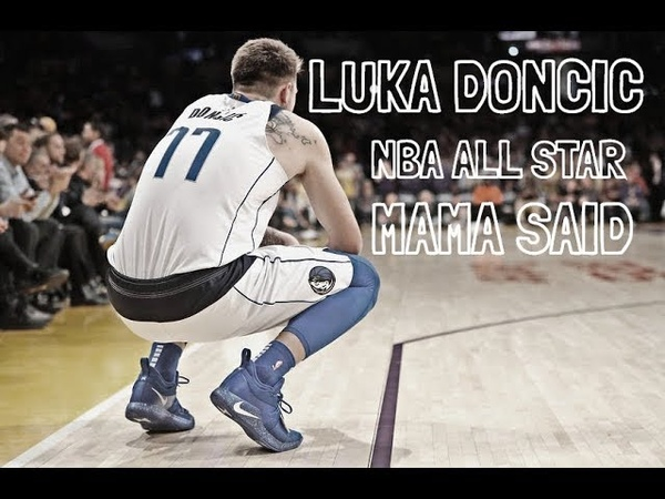 Luka Doncic ★ All Star ★ Mama Said 2019