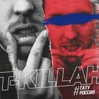 T-killah альбом Тату Россия