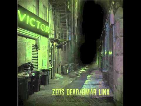 Zeds Dead Omar LinX - You and I