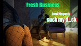 Fresh Business Lord Magnata- suck my d...ck (ZhR Video Production)