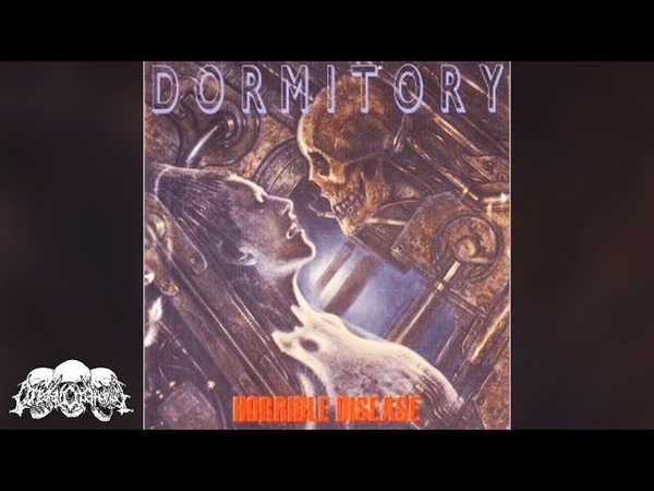 DORMITORY - Horrible Disease [Full-length Album] 1998